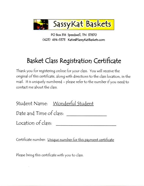 Sample of Certificate issued when paying SassyKat Baskets for class online